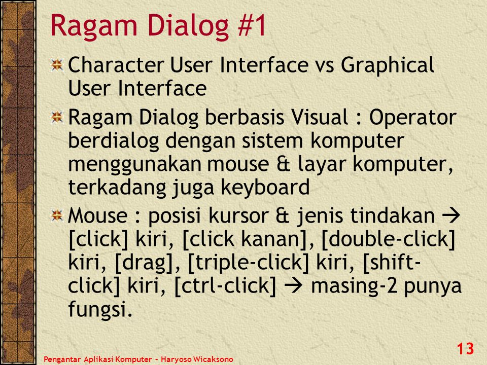 Ragam Dialog #1 Character User Interface vs Graphical User Interface