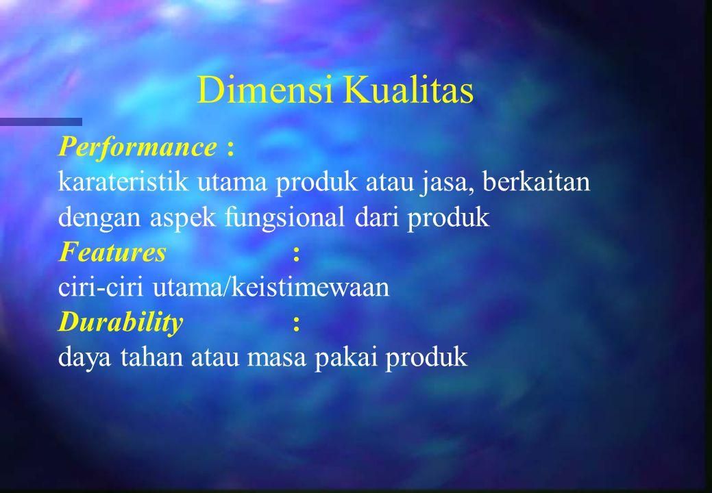 Dimensi Kualitas Performance :
