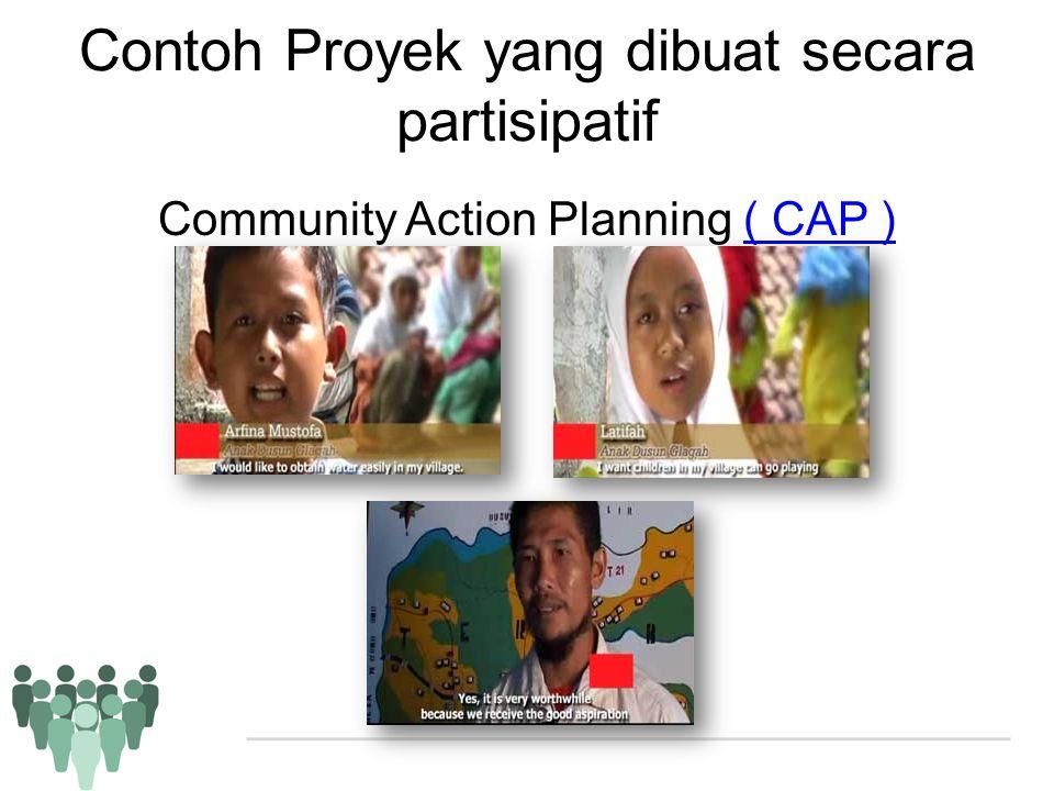 Contoh Proyek yang dibuat secara partisipatif