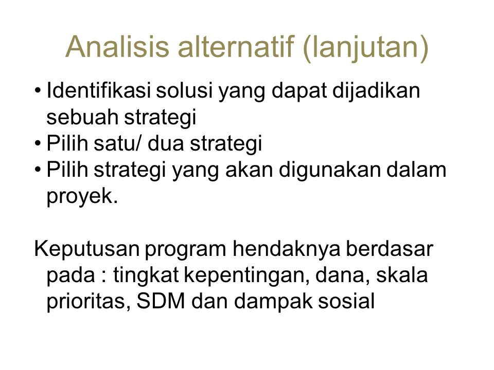 Analisis alternatif (lanjutan)