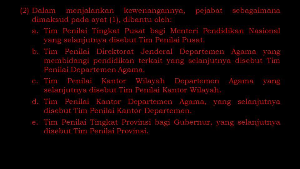 (2) Dalam menjalankan kewenangannya, pejabat sebagaimana dimaksud pada ayat (1), dibantu oleh: a.