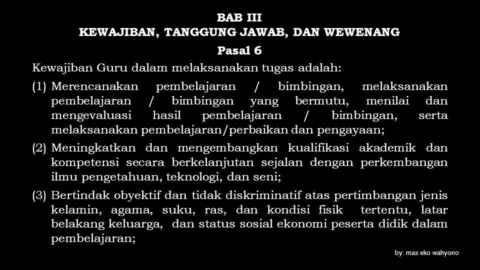 BAB III KEWAJIBAN, TANGGUNG JAWAB, DAN WEWENANG