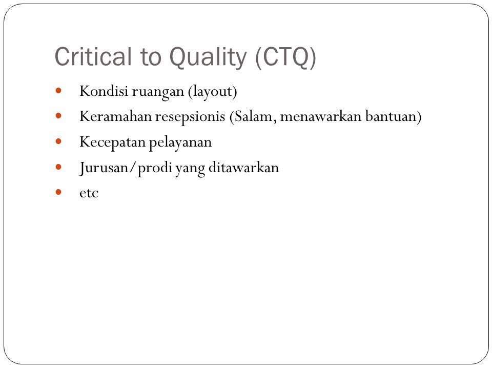 Critical to Quality (CTQ)