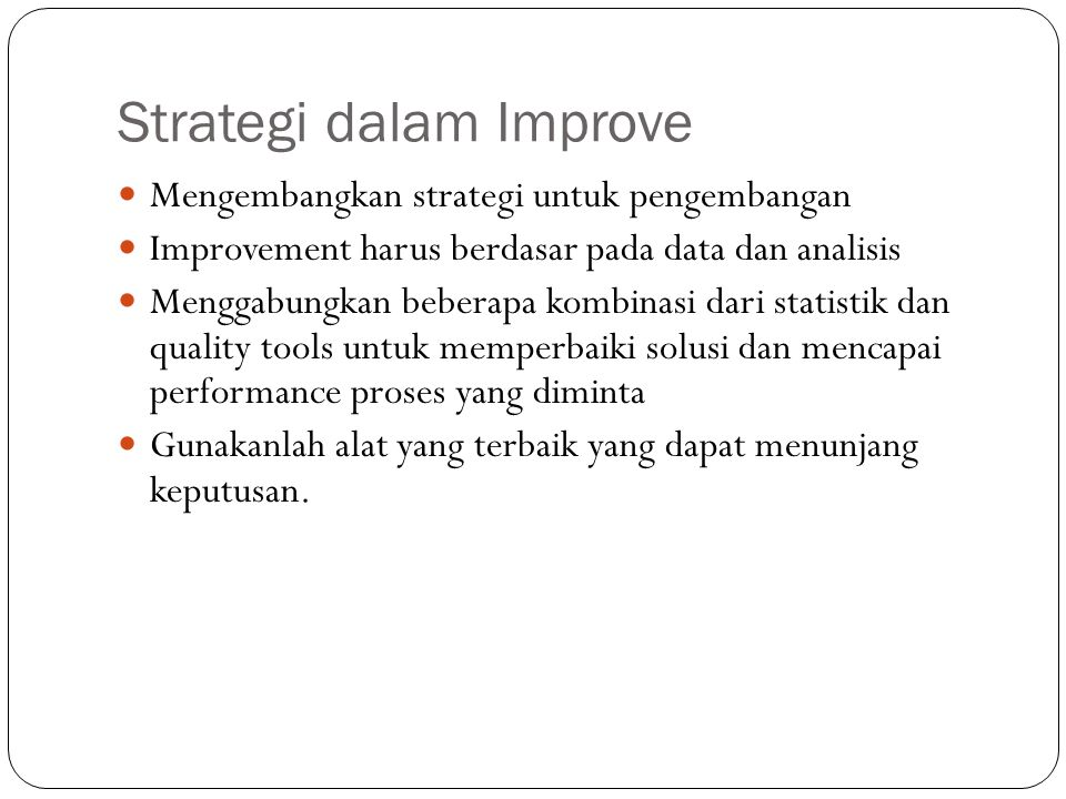 Strategi dalam Improve
