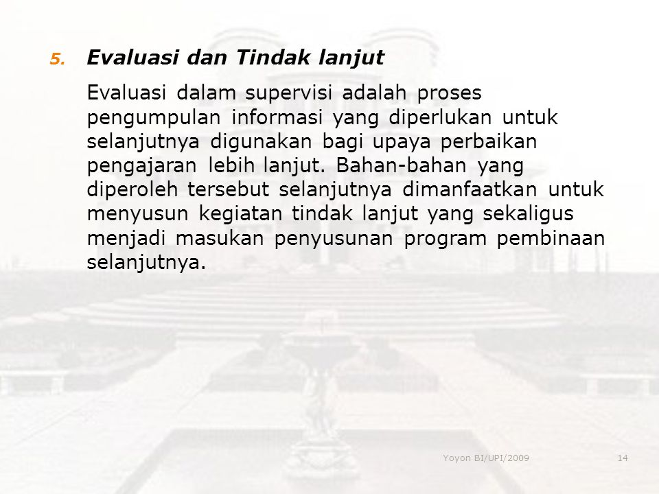 Evaluasi dan Tindak lanjut