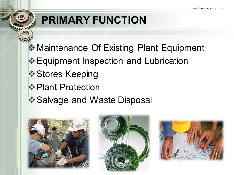 PRIMARY FUNCTION Maintenance Of Existing Plant Equipment