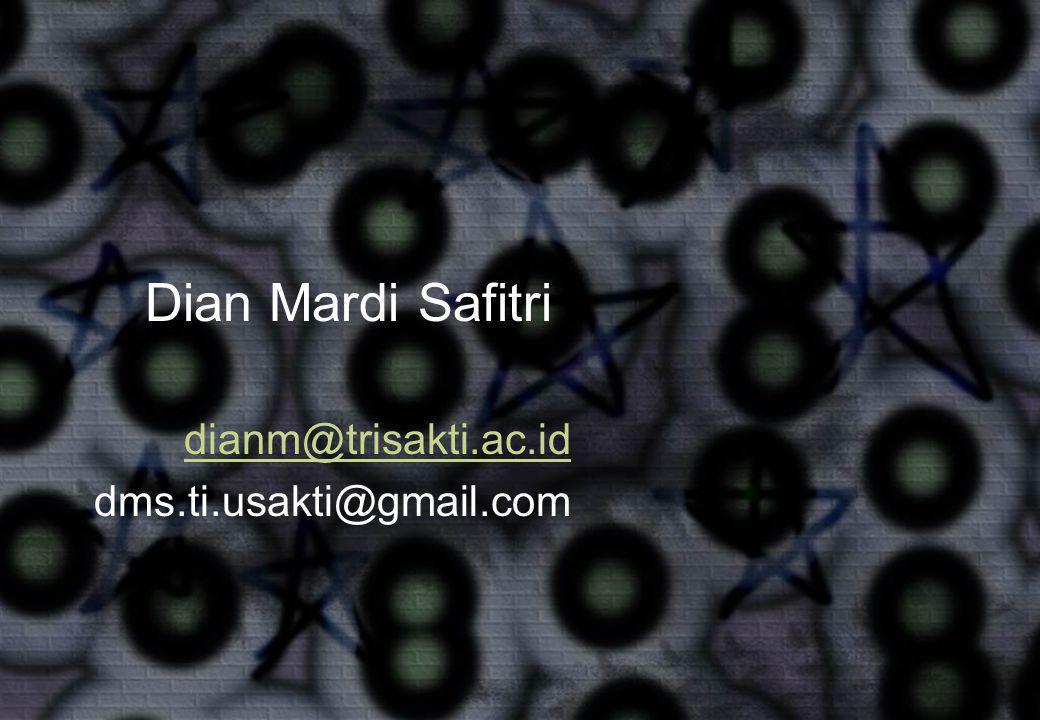 dianm@trisakti.ac.id dms.ti.usakti@gmail.com