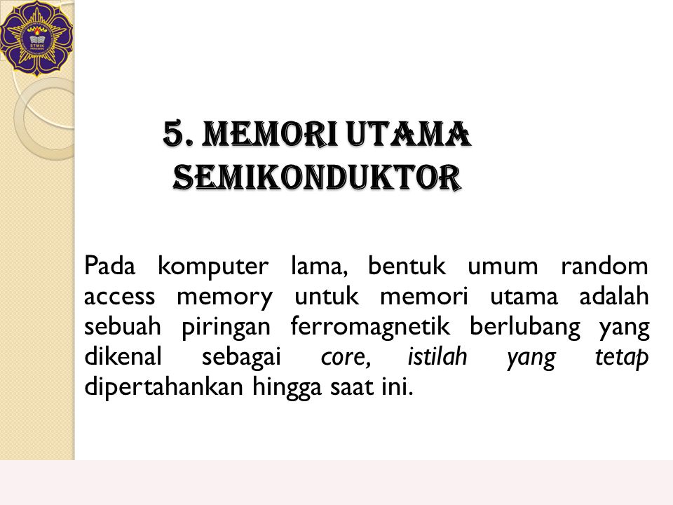 5. Memori Utama Semikonduktor