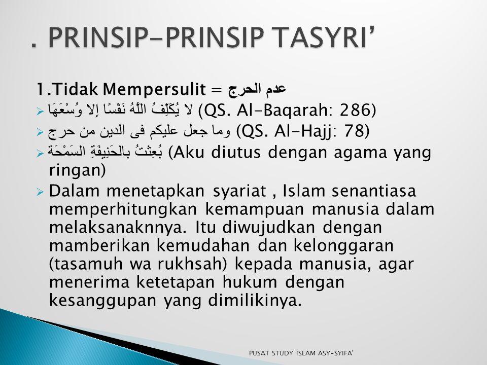 . PRINSIP-PRINSIP TASYRI'
