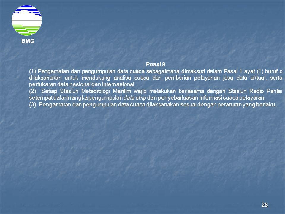 BMG Pasal 9.