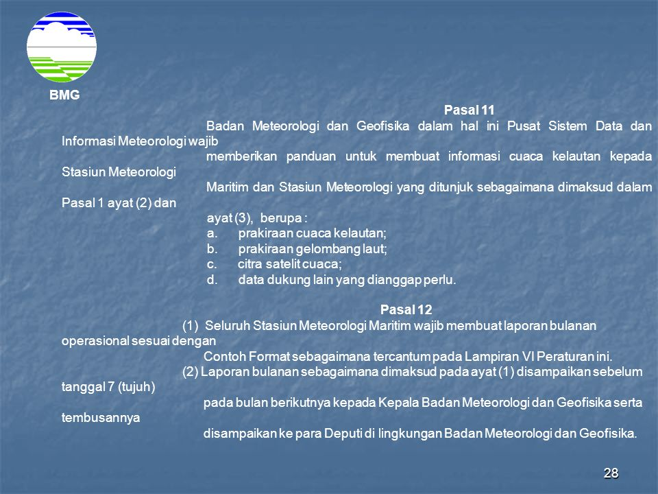 a. prakiraan cuaca kelautan; b. prakiraan gelombang laut;