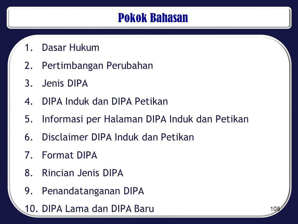 Pokok Bahasan Dasar Hukum Pertimbangan Perubahan Jenis DIPA