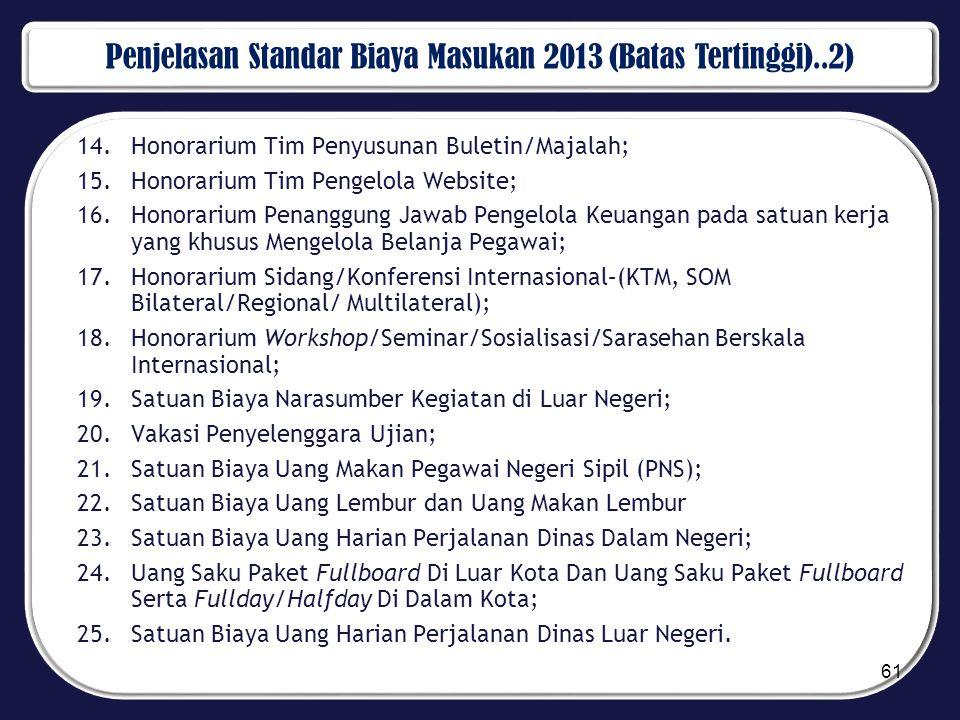 Penjelasan Standar Biaya Masukan 2013 (Batas Tertinggi)..2)