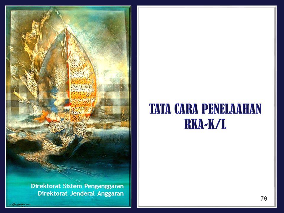 TATA CARA PENELAAHAN RKA-K/L