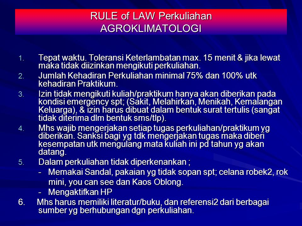 RULE of LAW Perkuliahan AGROKLIMATOLOGI
