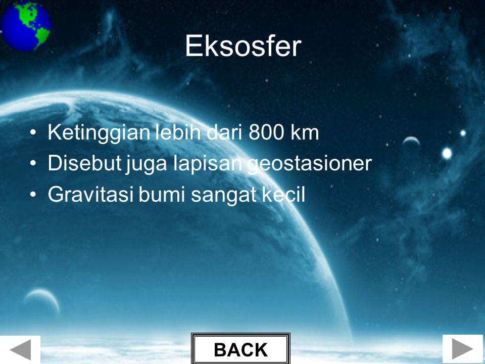 Eksosfer Ketinggian lebih dari 800 km