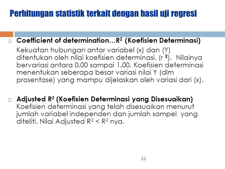 Perhitungan statistik terkait dengan hasil uji regresi