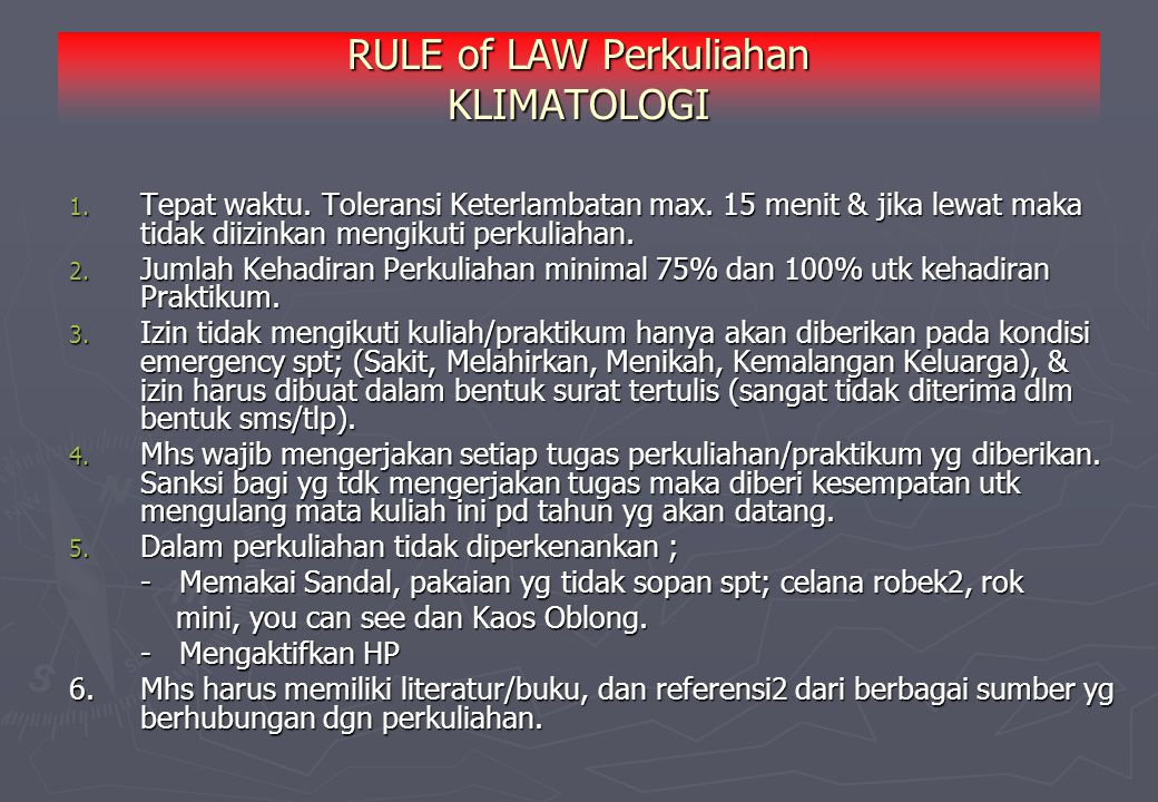 RULE of LAW Perkuliahan KLIMATOLOGI