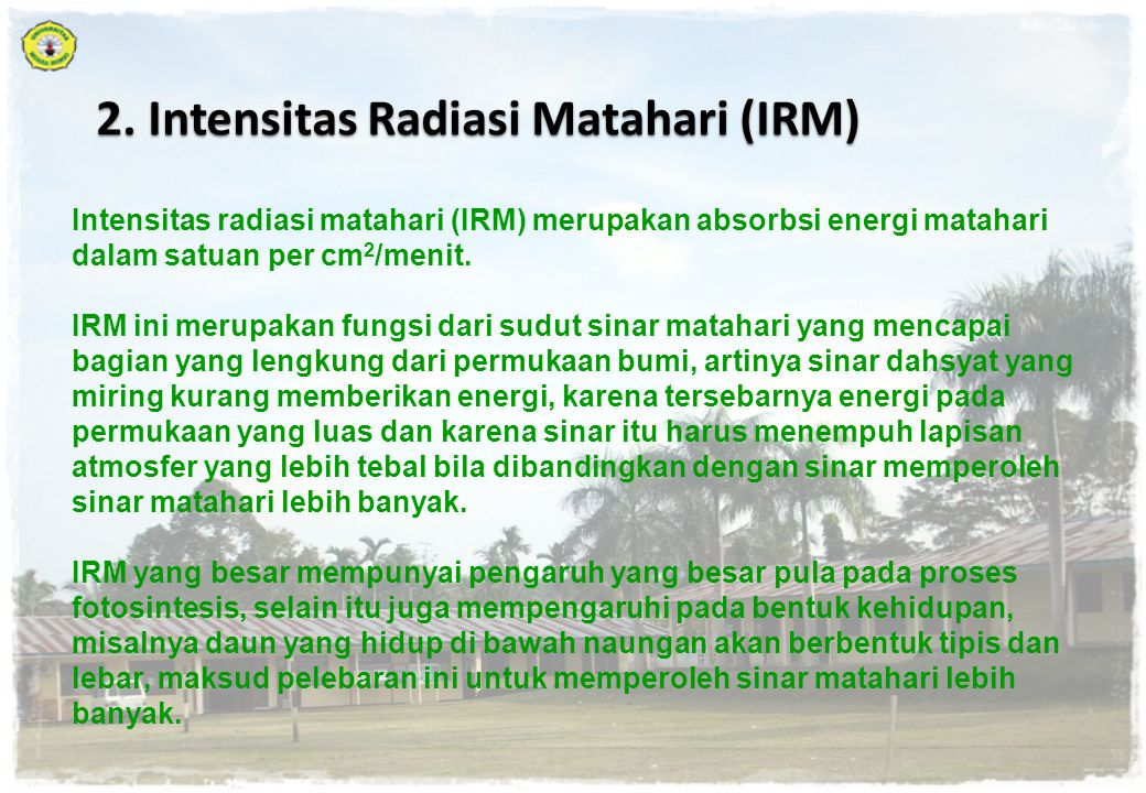 2. Intensitas Radiasi Matahari (IRM)