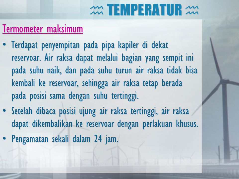  TEMPERATUR  Termometer maksimum