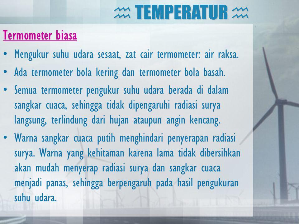  TEMPERATUR  Termometer biasa