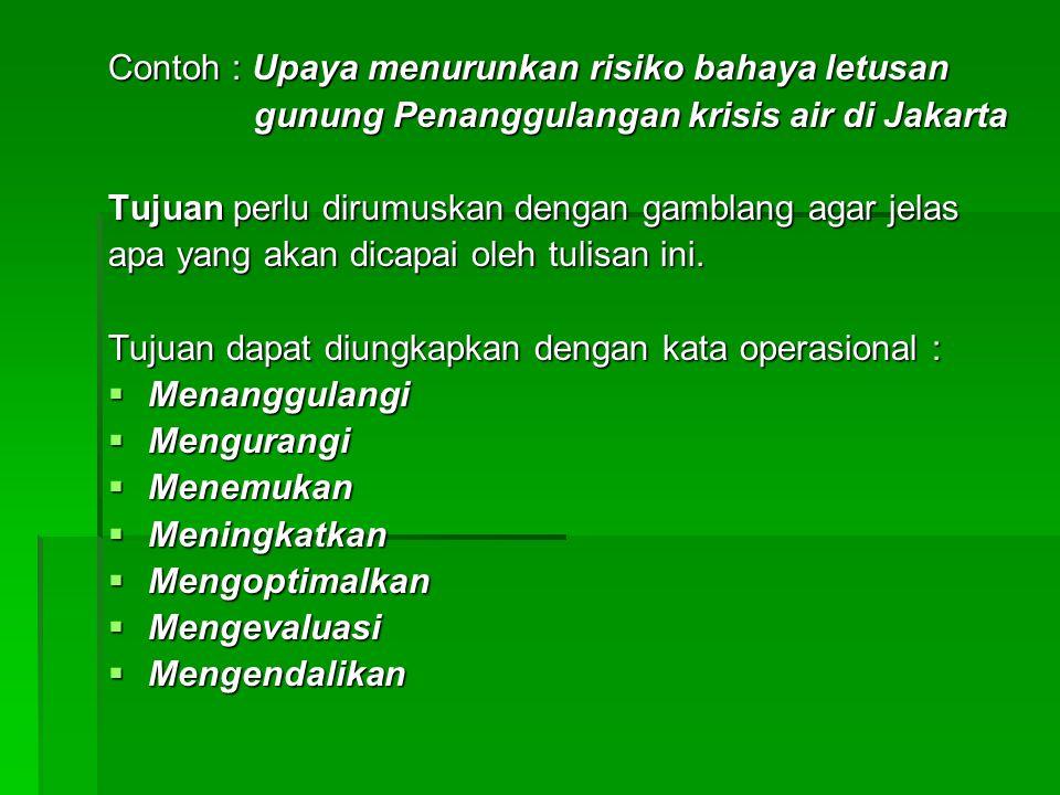 Contoh : Upaya menurunkan risiko bahaya letusan