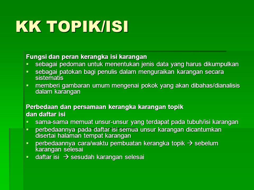 KK TOPIK/ISI Fungsi dan peran kerangka isi karangan