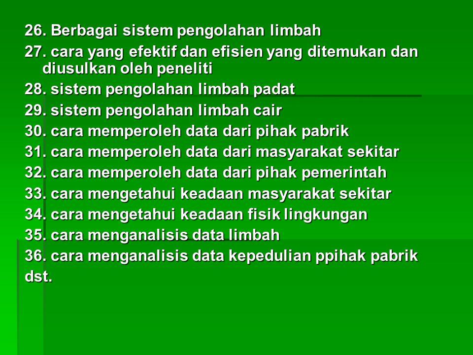 26. Berbagai sistem pengolahan limbah