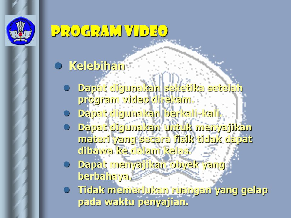 Program video Kelebihan