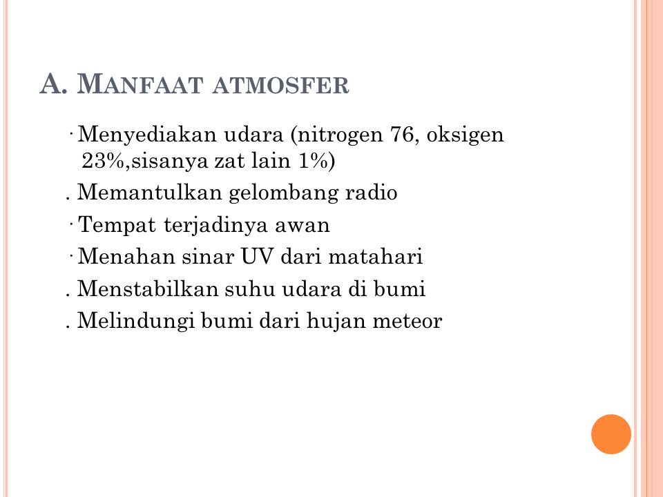 A. Manfaat atmosfer