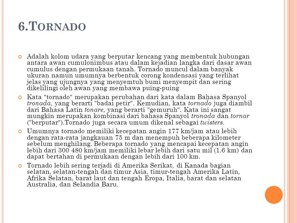 6.Tornado
