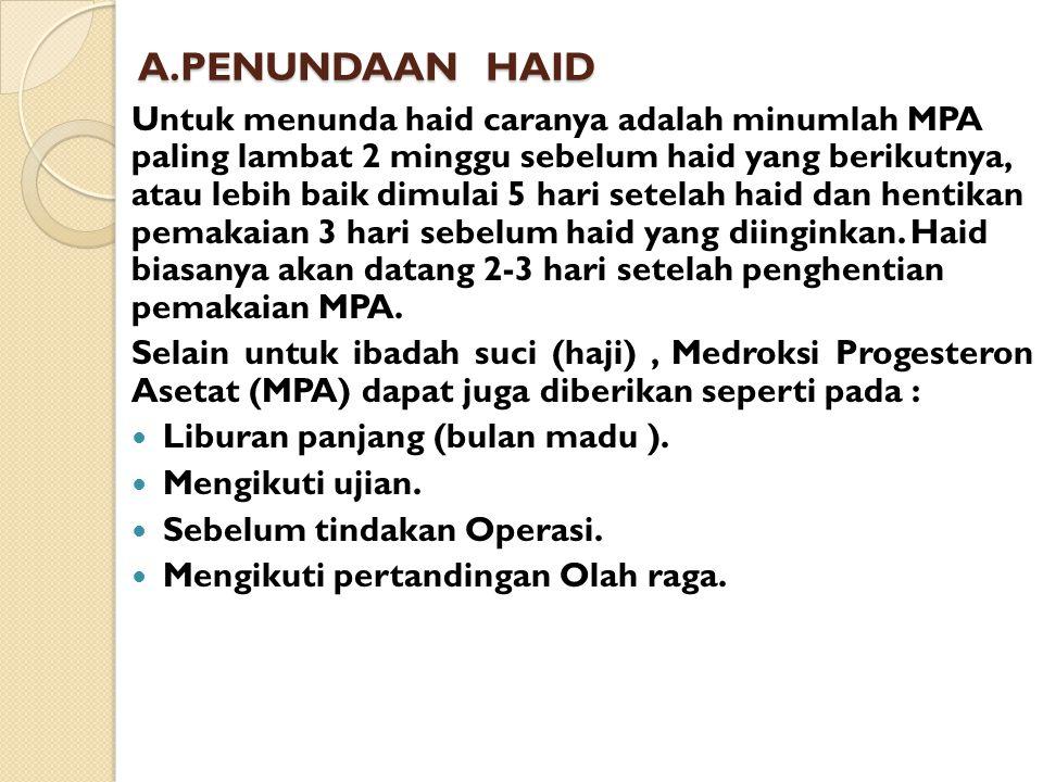 A.PENUNDAAN HAID