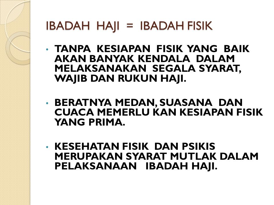 IBADAH HAJI = IBADAH FISIK
