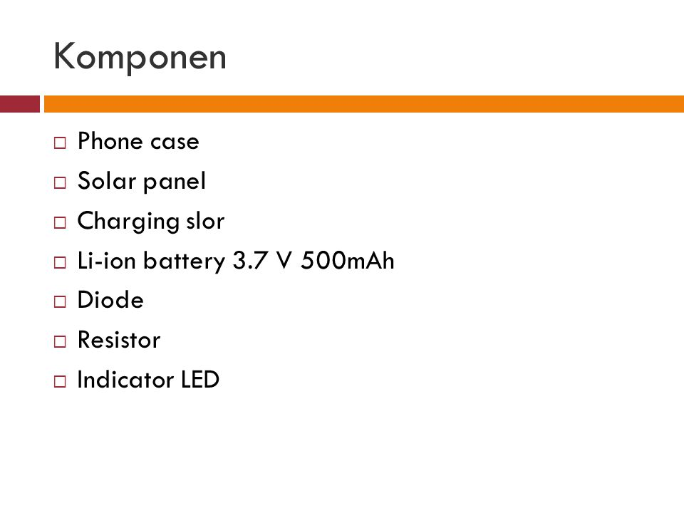 Komponen Phone case Solar panel Charging slor