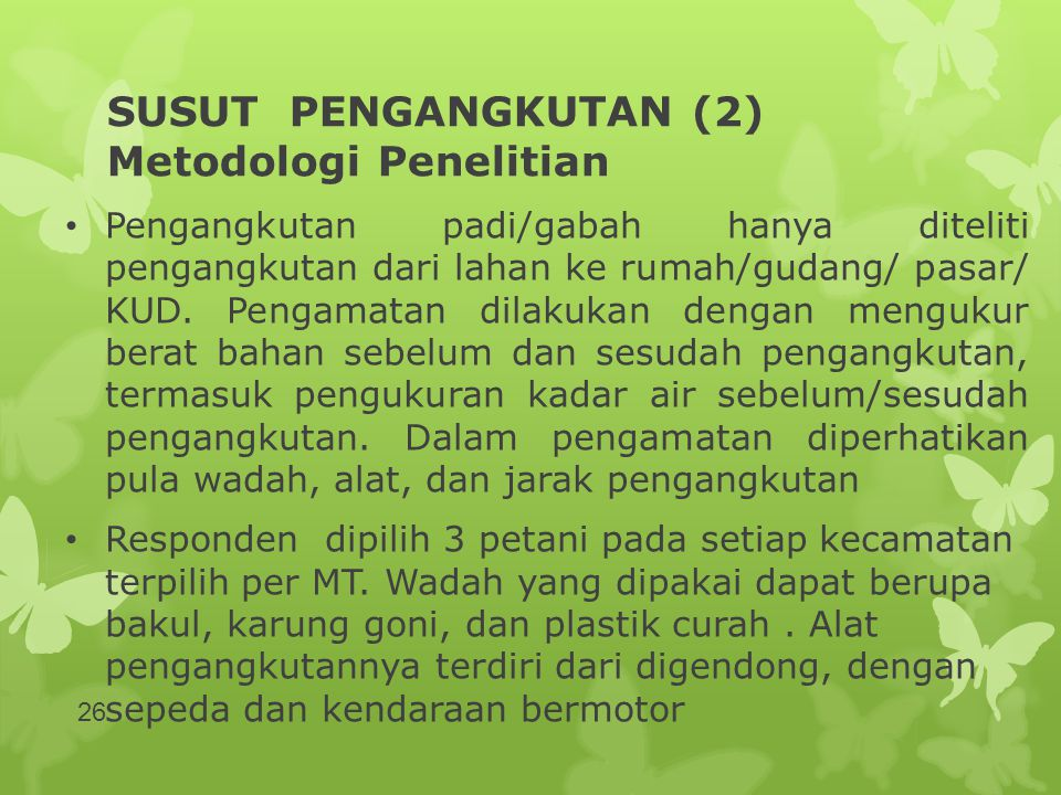 SUSUT PENGANGKUTAN (2) Metodologi Penelitian