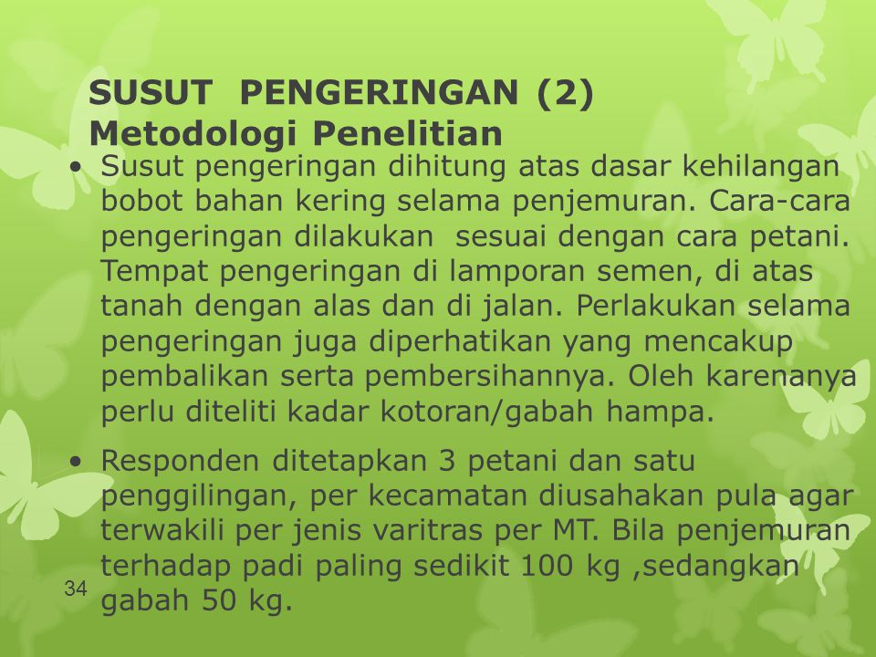 SUSUT PENGERINGAN (2) Metodologi Penelitian