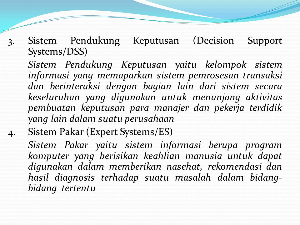 Sistem Pendukung Keputusan (Decision Support Systems/DSS)