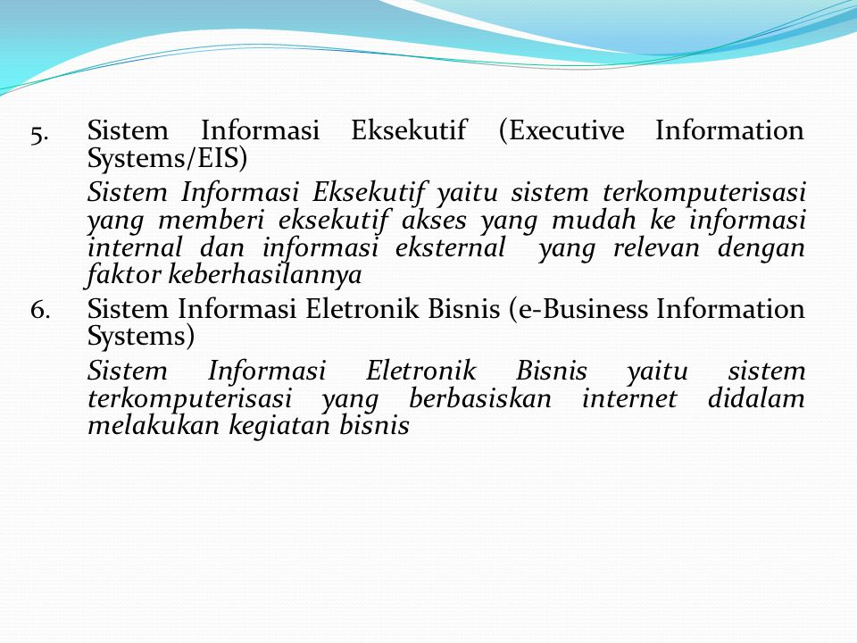 Sistem Informasi Eksekutif (Executive Information Systems/EIS)