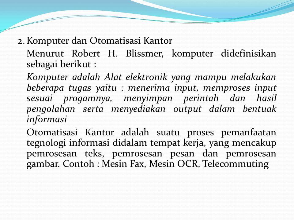 2. Komputer dan Otomatisasi Kantor