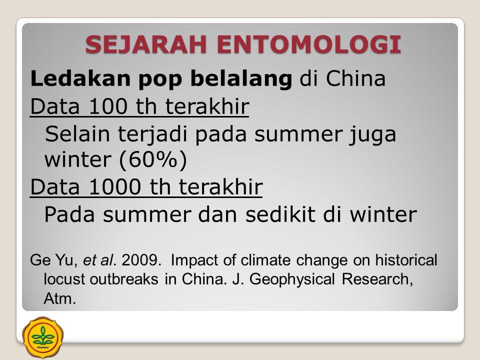 SEJARAH ENTOMOLOGI Ledakan pop belalang di China Data 100 th terakhir