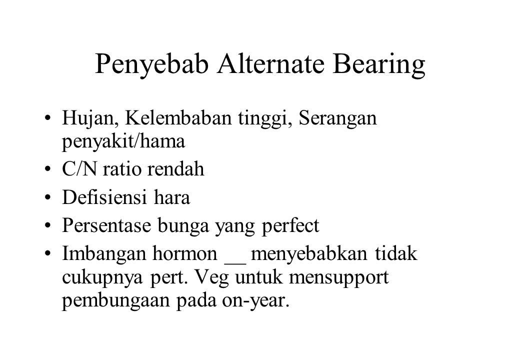 Penyebab Alternate Bearing