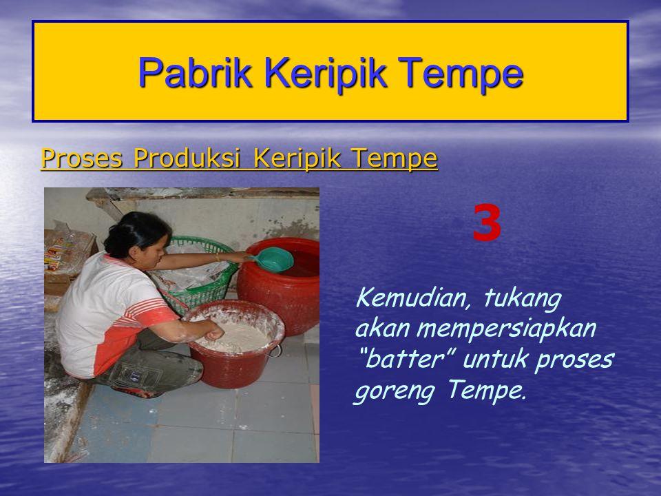 3 Pabrik Keripik Tempe Proses Produksi Keripik Tempe
