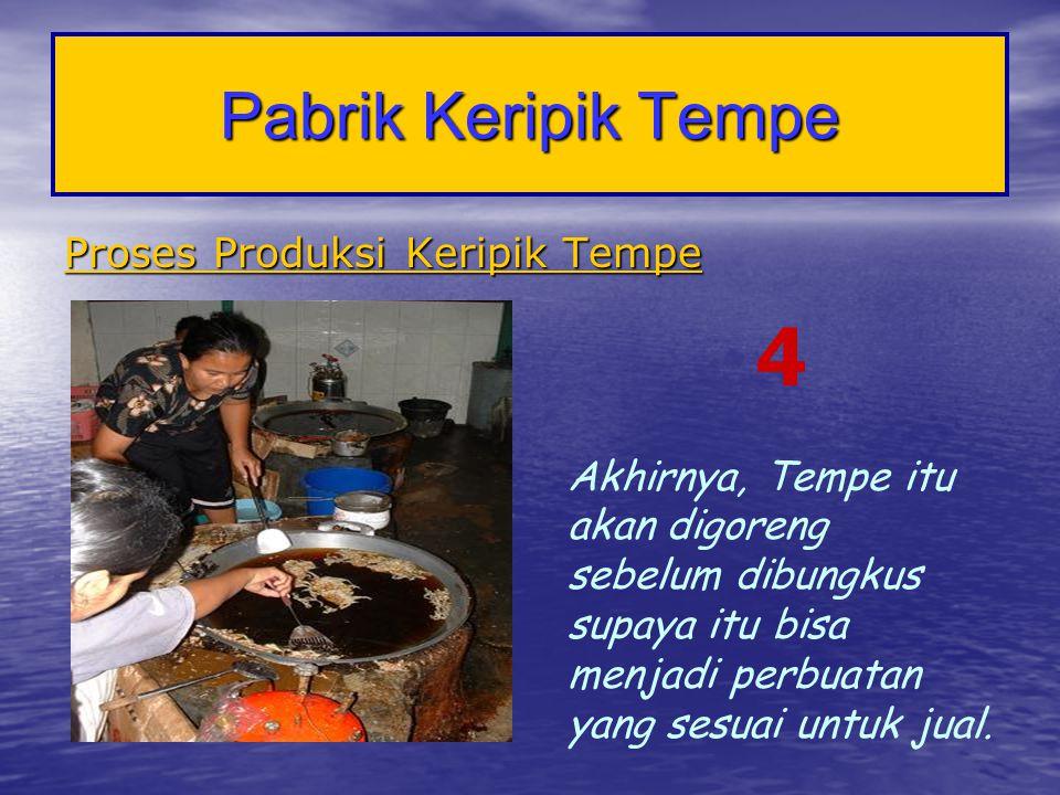 4 Pabrik Keripik Tempe Proses Produksi Keripik Tempe