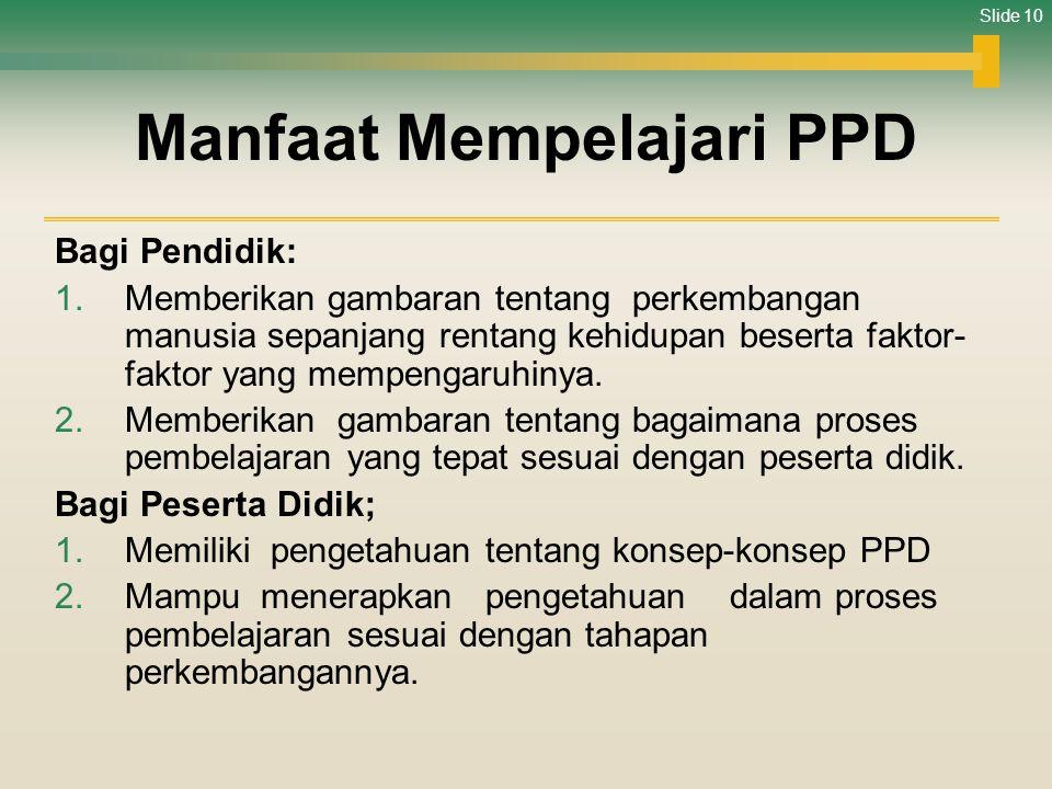 Manfaat Mempelajari PPD