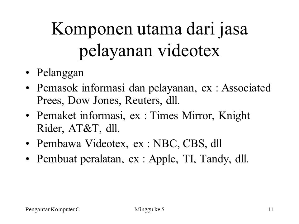 Komponen utama dari jasa pelayanan videotex