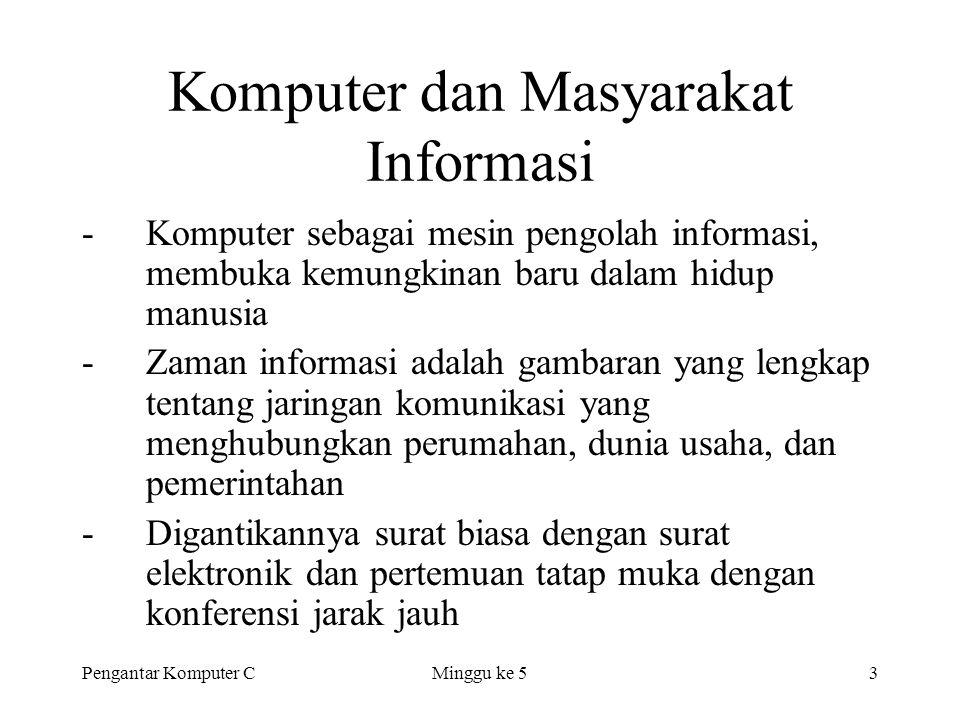 Komputer dan Masyarakat Informasi