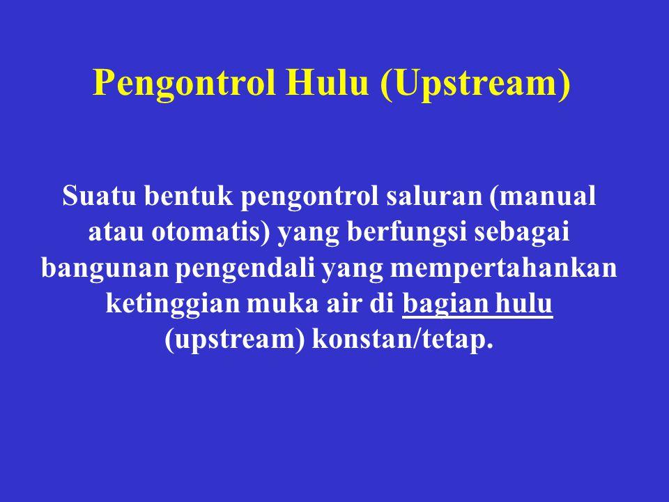 Pengontrol Hulu (Upstream)
