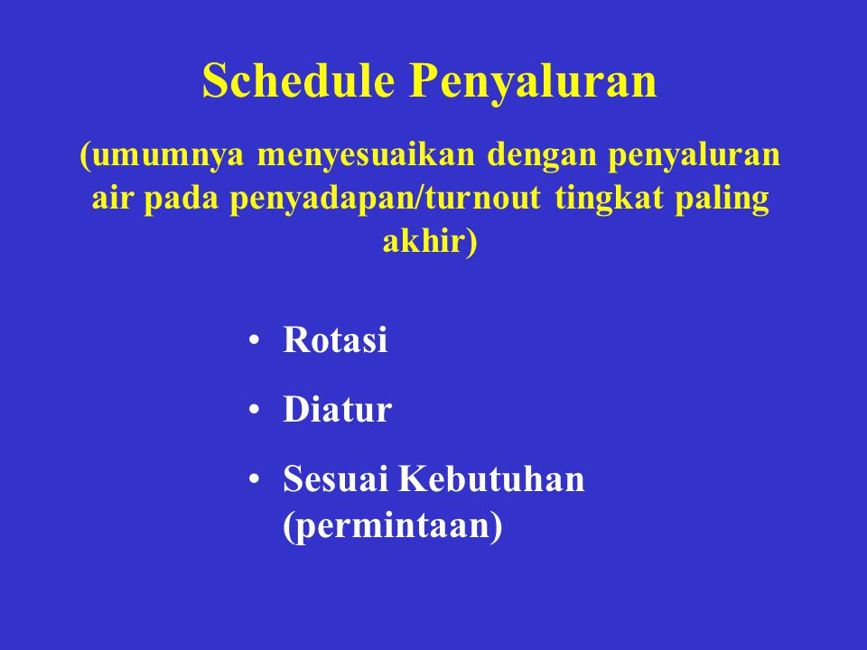 Schedule Penyaluran Rotasi Diatur Sesuai Kebutuhan (permintaan)