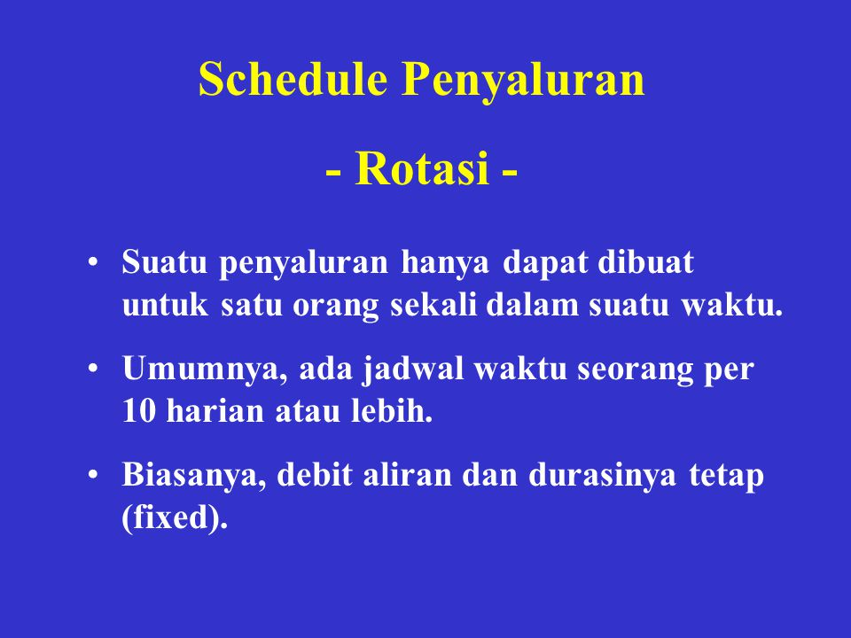 Schedule Penyaluran - Rotasi -