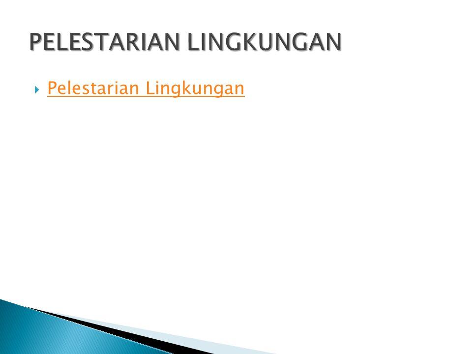 PELESTARIAN LINGKUNGAN